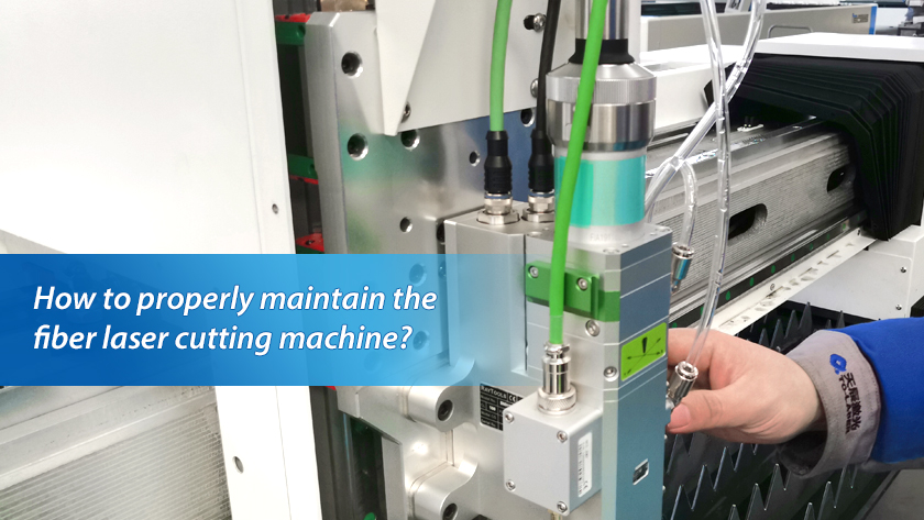 How to properly maintain the fiber laser cutting machine